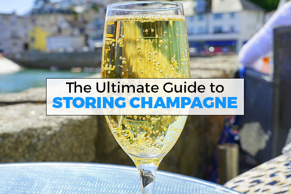 storing champagne, how to, guide