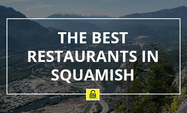 restaurants, squamish, best